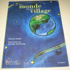 [R14830] Le monde est un village, David J. Smith et Shelagh Armstrong