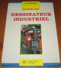 [R14997] Guide du dessinateur industriel, A. Chevalier