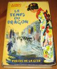 [R15372] Le temps du dragon, Alice Ekert-Rotholz