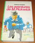 [R15824] Les aventures de M. Pickwick, Charles Dickens
