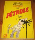 [R16006] Guide illustré du Pétrole, Annick Restlé