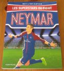 [R16339] Les superstars du foot – Neymar, Matt & Tom Oldfield