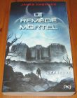 [R16451] L'Epreuve 3 – Le remède mortel, James Dashner