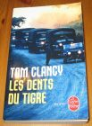 [R16468] Les dents du tigre, Tom Clancy