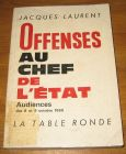 [R17928] Offenses au chef de l'état, audiences des 8 et 9 octobre 1965, Jacques Laurent
